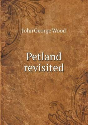 Petland Revisited