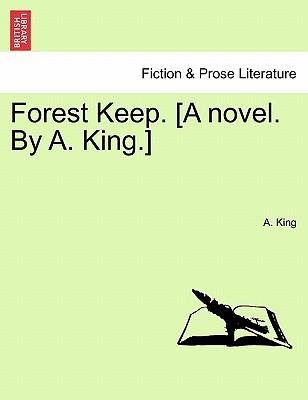 Forest Keep. [A nove...