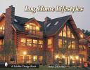 Log Home Lifestyles