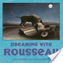 Dreaming with Rousse...