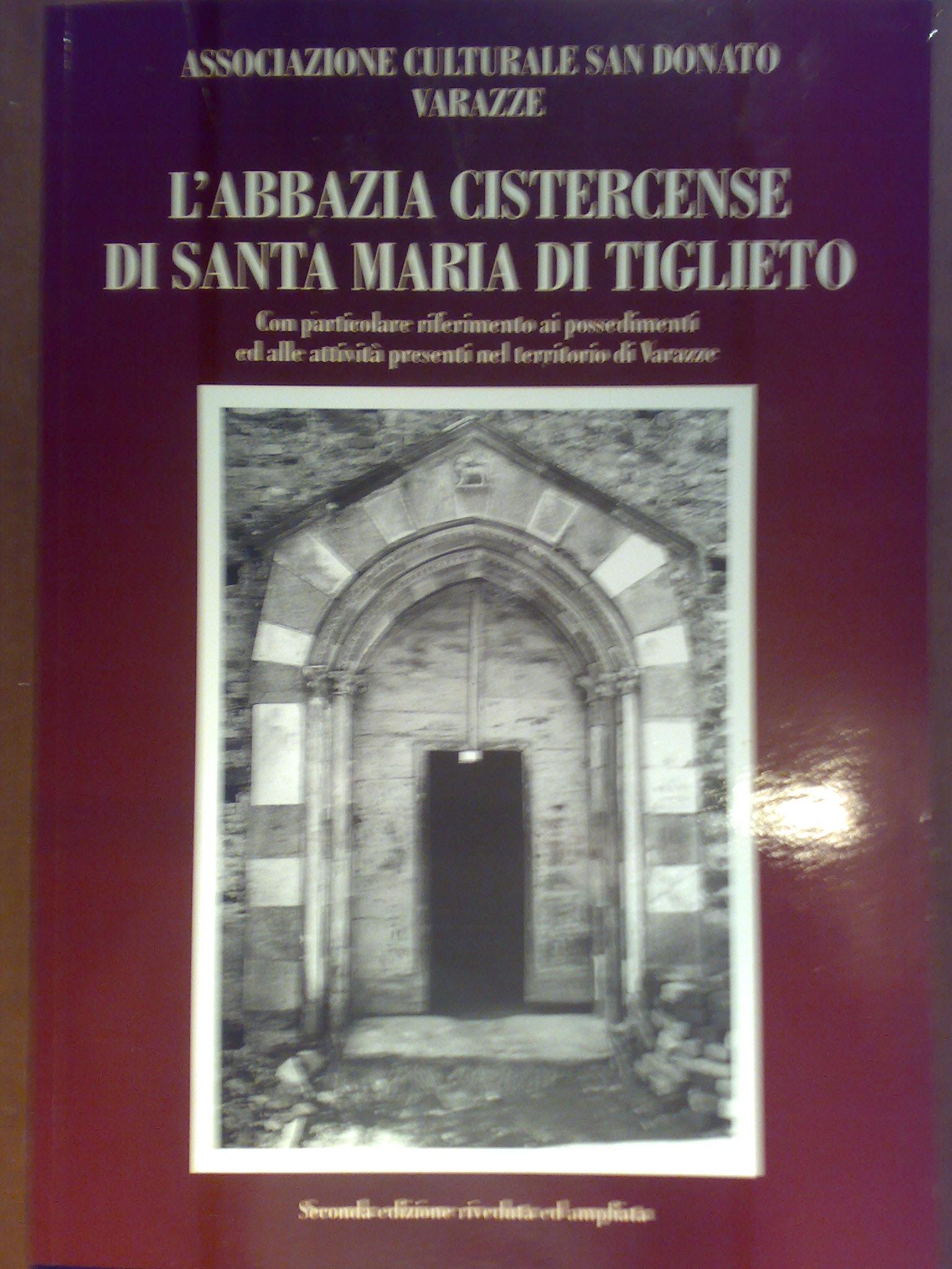 L'Abbazia cistercense di Santa Maria di Tiglieto