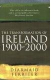 The Transformation of Ireland 1900-2000