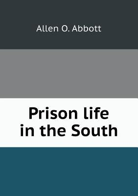 Prison Life in the South