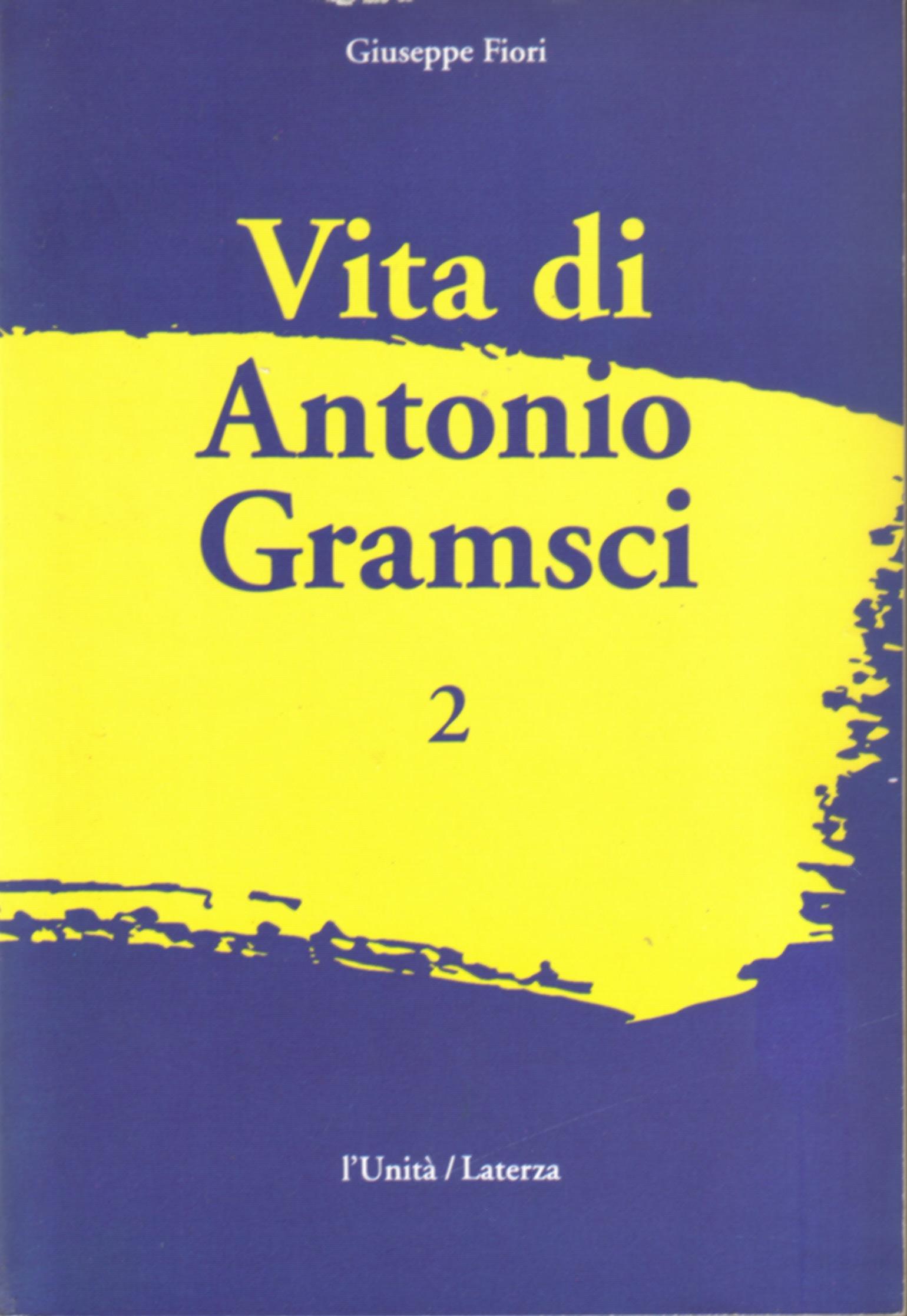 Vita di Antonio Gramsci vol. 2