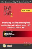 MCAD Developing and Implementing Web Applications with Microsoft Visual Basic