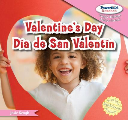 Valentine's Day / Dia De san valentin