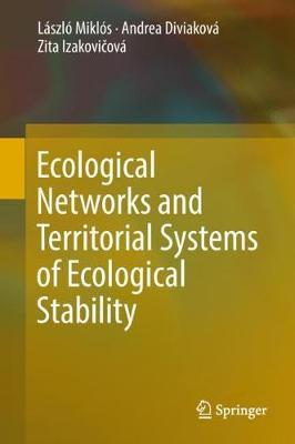 Ecological Networks and Territorial Systems of Ecological Stability