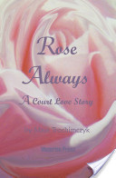 Rose Always - A Court Love Story
