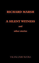 A Silent Witness and...