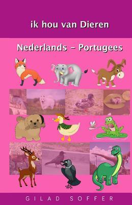 Ik Hou Van Dieren Nederlands - Portugees