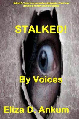 Stalked! by Voices