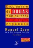 Diccionario de Dudas y Dificultades de la Lengua Espanola