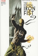 Immortal Iron Fist By Matt Fraction, Ed Brubaker & David Aja Omnibus HC