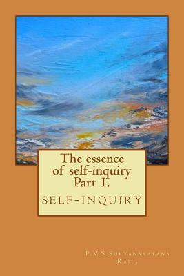 The Essence of Self-Inquiry