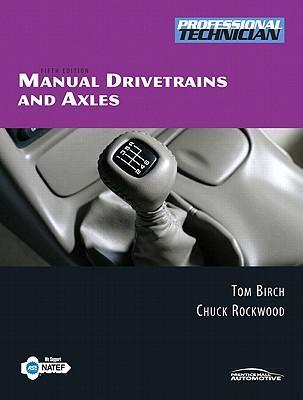 Manual Drivetrains and Axles/NATEF Correlated Task Sheets to Accompany Manual Drivetrains and Axles