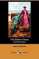 The Golden Fleece (Illustrated Edition) (Dodo Press)