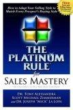 The Platinum Rule fo...