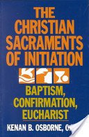 The Christian Sacraments of Initiation