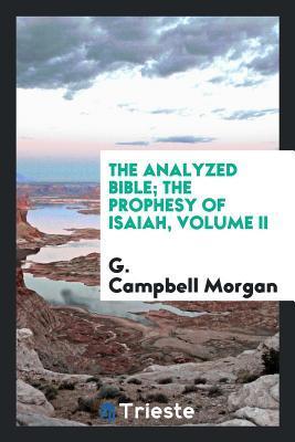 The analyzed Bible; ...