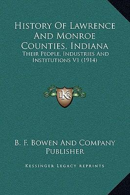 History of Lawrence and Monroe Counties, Indiana
