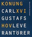 Konung Carl XVI Gustafs hovleverantörer