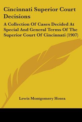 Cincinnati Superior Court Decisions