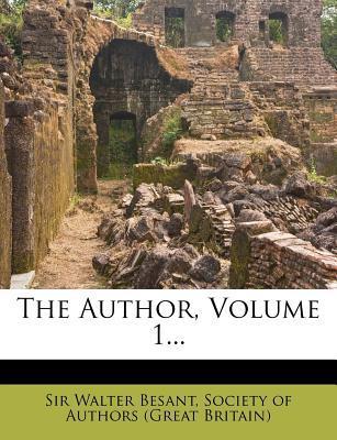 The Author, Volume 1...