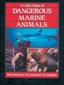 Color Atlas of Dangerous Marine Animals