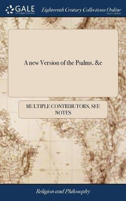 A New Version of the Psalms, &c