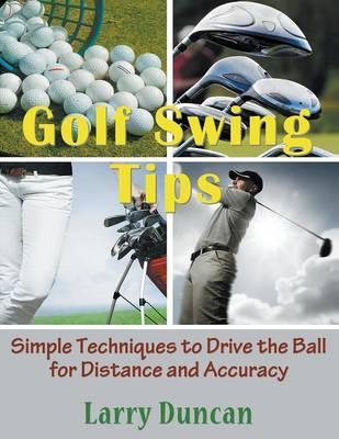 Golf Swing Tips (Large Print)