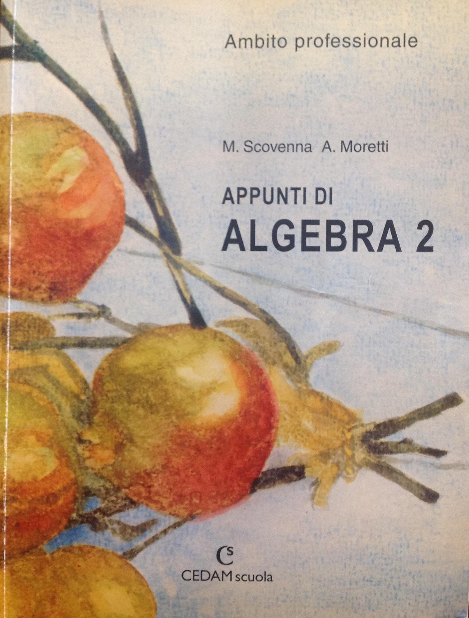 Appunti di algebra. ...