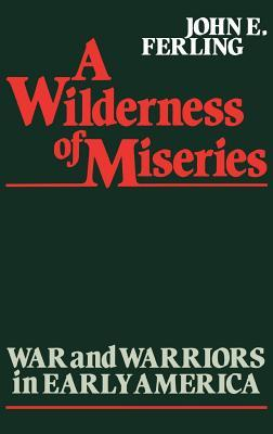 A Wilderness of Mise...
