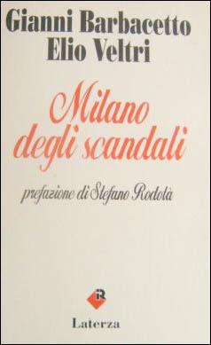 Milano degli scandali