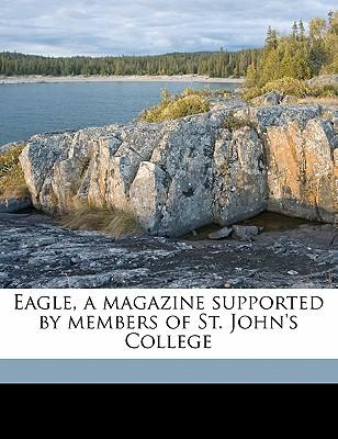 Eagle, a Magazine Supported by Members of St. John's College