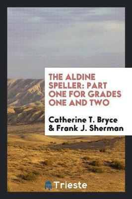 The Aldine Speller