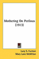 Mothering on Perilous (1913)