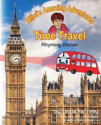 Elliot's Amazing Adventures TIME TRAVEL Rhyming Stories
