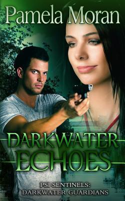 Darkwater Echoes (PSI Sentinels