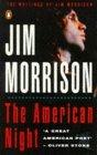 The American Night: The Writings of Jim Morrison v.2