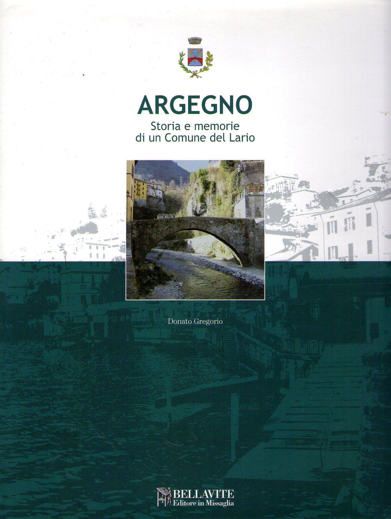 Argegno. Storia e memoria di un comune del Lario