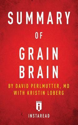 Summary of Grain Bra...