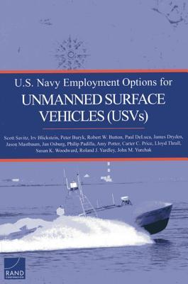 U.s. Navy Employment Options for Unmanned Surface Vehicles, Usvs