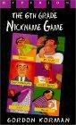 The Sixth Grade Nickname Game