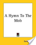 A Hymn To The Mob