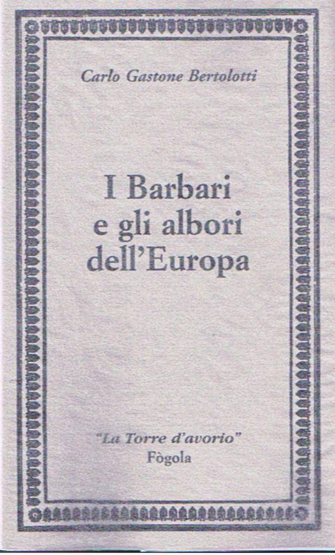 I Barbari e gli albori dell'Europa