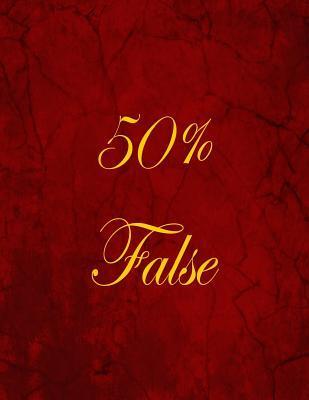 50% False