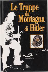 Le truppe da montagna di Hitler
