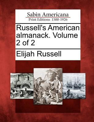 Russell's American Almanack. Volume 2 of 2