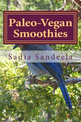 Paleo-Vegan Smoothies