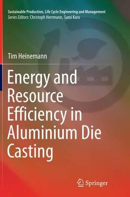 Energy and Resource Efficiency in Aluminium Die Casting